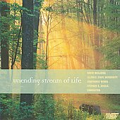 Maslanka: Unending Stream of Life / Stephen Steele, Illinois State University Wind Symphony