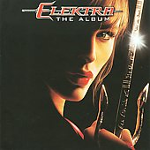 Original Soundtrack: Elektra: The Album [Original Soundtrack]