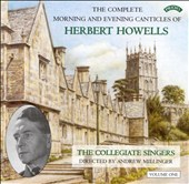 The Complete Morning and Evening Canticles of Herbert Howells, Vol. 1
