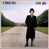 Elton John: A Single Man [Bonus Tracks] [Remaster]