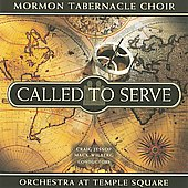 Mormon Tabernacle Choir: Called to Serve