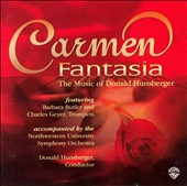 Carmen Fantasia: The Music of Donald Hunsberger