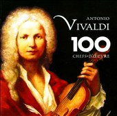 Vivaldi: 100 Chefs d'Ouvre