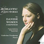 Romantic Piano Works: Liebmann, Moe, Sehested
