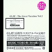 Glay: The Great Vacation, Vol. 2