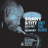 Sonny Stitt: Only the Blues