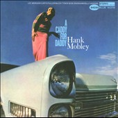 Hank Mobley: A Caddy for Daddy