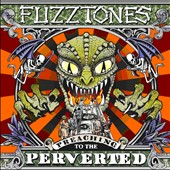 The Fuzztones: Preaching to the Perverted