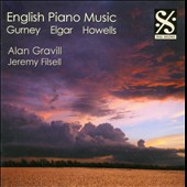 English Piano Music: Gurney, Elgar, Howells