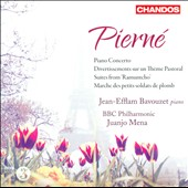 Piern&eacute;: Piano Concerto; Divertissments sur un Th&egrave;me Pastoral; Suites form 'Ramuntcho'