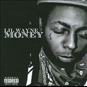 Lil Wayne: Money [PA]
