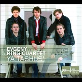 Evgeny Ring/Evgeny Ring Quartet: Jazzthing Next Generation, Vol. 36: Ya Tashus' [Digipak]