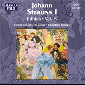 Johann Strauss I Edition, Vol. 19 / Christian Pollack