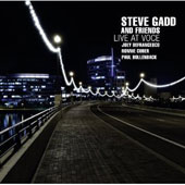 Steve Gadd & Friends/Steve Gadd (Drums): Live at Voce