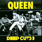 Queen: Deep Cuts 3
