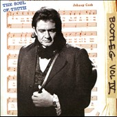 Johnny Cash: Bootleg, Vol. 4: The Soul of Truth