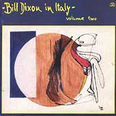 Bill Dixon: In Italy, Vol. 2