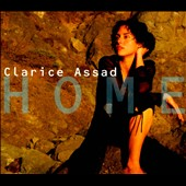 Clarice Assad: Home [Digipak] *