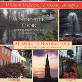 Westminster Choir at Spoleto Festival U.S.A. / Flummerfelt