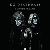 DZ Deathrays: Bloodstreams [Digipak]