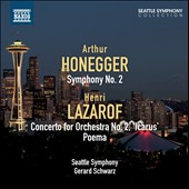 Arthur Honegger: Symphony No. 2; Henri Lazarof: Concerto for Orchestra No. 2 / Jeffrey Silberschlag, trumpet