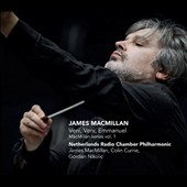 James MacMillan: A Deep but Dazzling Darkness; Veni, Veni, Emmanuel / Colin Currie: percussion, Gordan Nikolic: violin