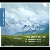 Brahms: Quintets, Opp. 34 & 115 / Jon Nakamatsu, piano; Jon Manasse, clarinet; Tokyo String Quartet