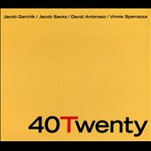Dave Ambrosio/Vinnie Sperrazza/Jacob Sacks/Jacob Garchik: 40 Twenty [Digipak]