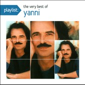 Yanni: Playlist: The Very Best of Yanni