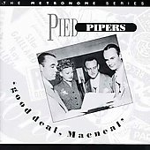 The Pied Pipers: Good Deal MacNeal