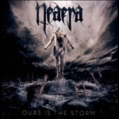 Neaera: Ours Is the Storm *