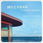 Blank & Jones: Milchbar: Seaside Season 5 [Deluxe Edition]