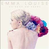 Emma Louise: Vs Head Vs Heart [Digipak]