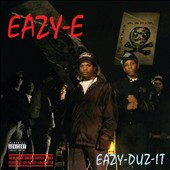 Eazy-E: Eazy-Duz-It [Bonus Tracks] [PA]
