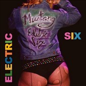 Electric Six: Mustang