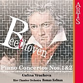 Beethoven: Piano Concertos no 1 & 2 / Vracheva, Kofman