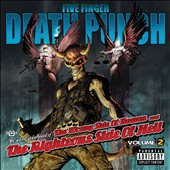 Five Finger Death Punch: Wrong Side of Heaven and the Righteous Side of Hell, Vol. 2 [CD/DVD]