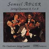 Adler: String Quartets no 4, 5 & 8 / Charleston Quartet