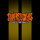 Supersuckers: Get the Hell [Digipak]