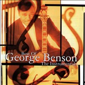 George Benson (Guitar): The Best of George Benson: The Instrumentals