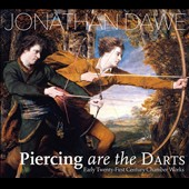 Jonathan Dawe (b.1965): Piercing are the Darts - Early Twenty-First Century Chamber Works / Cuckson, Gross, Beck, Arndt et al.