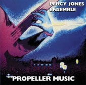Percy Jones Ensemble/Percy Jones: Propeller Music
