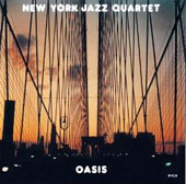 New York Jazz Quartet: Oasis