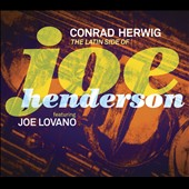 Conrad Herwig: The Latin Side of Joe Henderson [Digipak] *