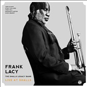 Frank Lacy/The Smalls Legacy Band: Live at Smalls [Digipak] [9/9]