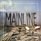 One Day: Mainline