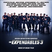 Brian Tyler: Expendables 3 [Original Soundtrack]