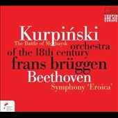 Karol Kurpinski: The Battle of Mozhaysk; Beethoven: Symphony No. 3,