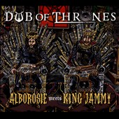 Alborosie/King Jammy: Dub of Thrones