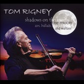 Tom Rigney: Shadows on the Moon [Digipak]
